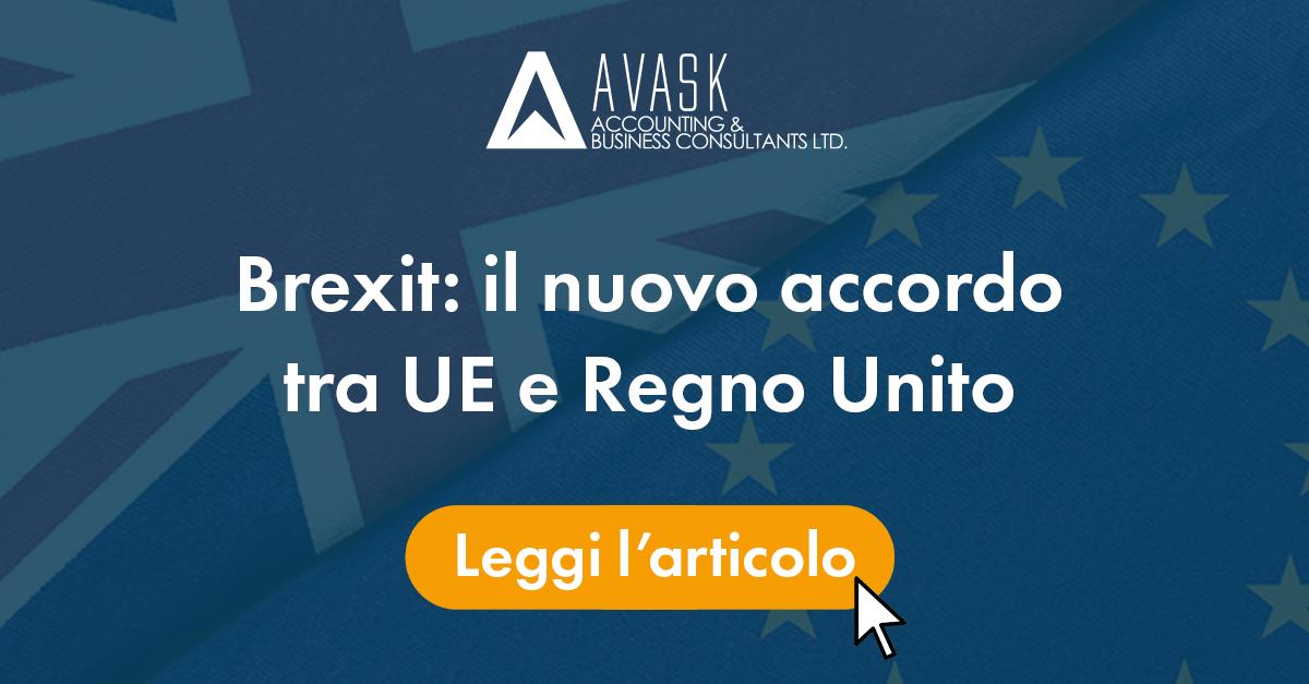 Brexit: il nuovo accordo tra UE e Regno Unito